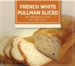 French White Pullman Sliced Thaw N Serve